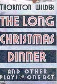 The Long Christmas Dinner | Rockport USA
